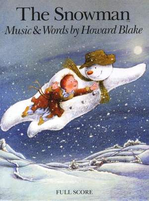 Howard Blake: The Snowman (Full Score)