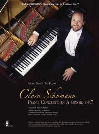 Clara Schumann: Piano Concerto in A Minor, Op. 7