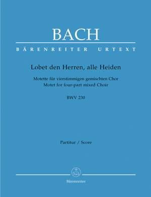 Bach, JS: Motet No.6: Lobet den Herrn, alle Heiden (BWV 230) (Urtext) Product Image