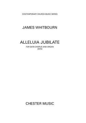 James Whitbourn: Alleluia Jubilate