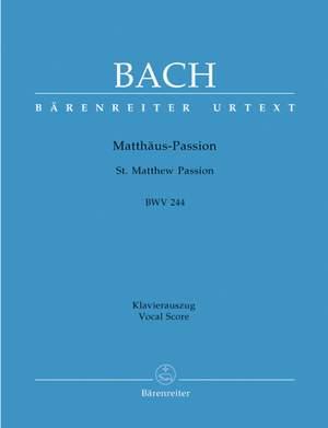 Bach, JS: Saint Matthew Passion (BWV 244) (Urtext) (G-E) Product Image
