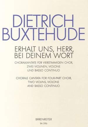 Buxtehude, D: Erhalt uns, Herr, bei deinem Wort