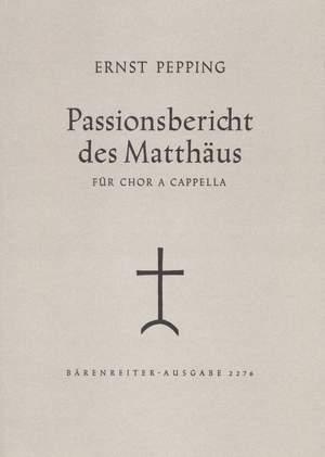 Pepping, E: Passionsbericht des Matthaeus (G)