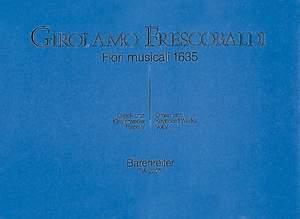Frescobaldi, G: Organ and Keyboard Works, Vol. 5: Fiori musicali (Organ Masses)