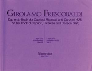 Frescobaldi, G: Organ and Piano Works, Vol. 2: Capricci, Ricercari, Canzoni
