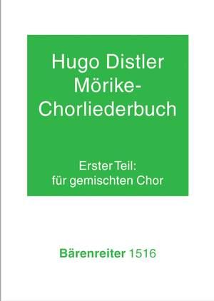 Distler, H: Moerike Choral Song Book, Op.19: Part 1, 24 Settings (G)
