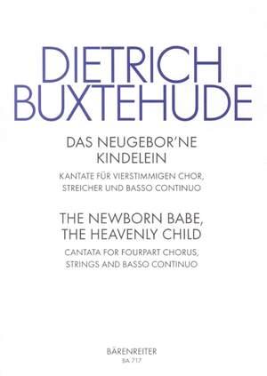 Buxtehude, D: Das Neugeborne Kindelein (Newborn Child) (G-E)