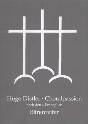Distler, H: Chorale Passion after the 4 Gospels, Op.7