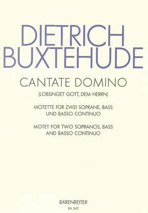 Buxtehude, D: Cantate domino (Lobsinget Gott, dem Herrn)