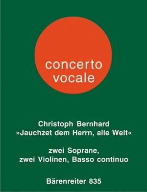 Bernhard, C: Jauchzet dem Herrn, alle Welt