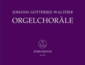 Walther, J: Organ Chorales