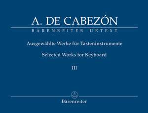 Cabezon, A: Keyboard Works (selected) Vol.3: Glosas (Urtext)