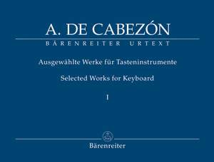 Cabezon, A: Keyboard Works (selected) Vol.1: Hymns, Tientos and Versets (Urtext)