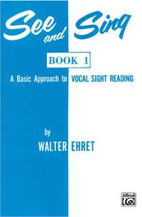 Walter Ehret: See and Sing