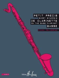 Pellegrino, Michel: Petit precis de clarinette basse