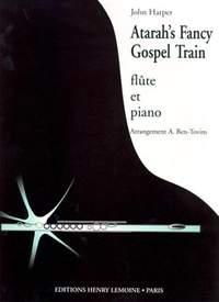 Harper, John: Atarah's fancy/Gospel train (flt & pno)