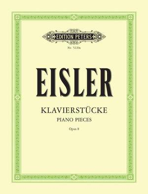 Eisler, H: Piano Pieces, Op.8