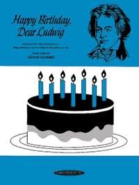 Leonid Hambro: Happy Birthday, Dear Ludwig
