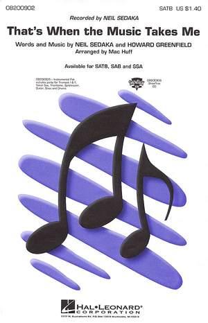 Sedaka: That's When the Music Takes Me. SATB