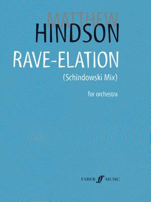 Hindson, Matthew: Rave-Elation (Schindowski Mix) (score)