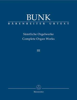Bunk, G: Organ Works Vol.3, Op.31 - Op.40 (Urtext) Product Image
