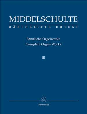 Middelschulte, W: Organ Works, Vol.3 (complete) (Urtext) Original Compositions Product Image