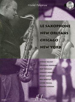 Pellegrino, Michel: Saxophone New Orleans Chicago New York