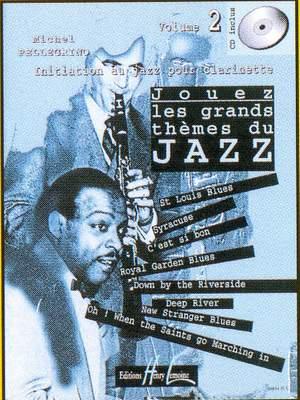 Pellegrino, Michel: Jouez les grands themes du jazz Vol.2