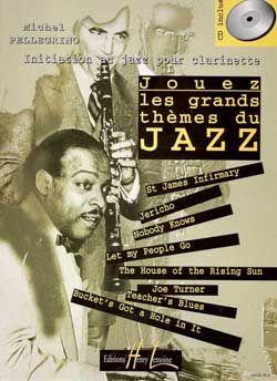 Pellegrino, Michel: Jouez les grands themes du jazz Vol.1