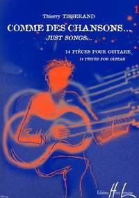 Tisserand, Thierry: Comme des chansons Vol.1 (guitar)