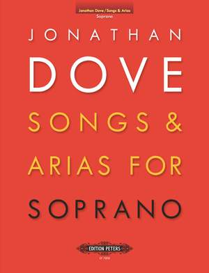 Dove, J: Songs & Arias for Soprano