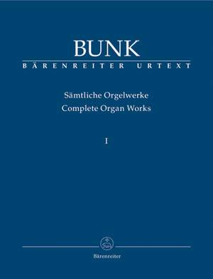 Bunk, G: Organ Works Vol.1, Op.4a - Op.16 (Urtext) Product Image