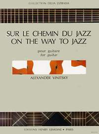 Vinitsky, Alexander: Sur le Chemin du Jazz (guitar)