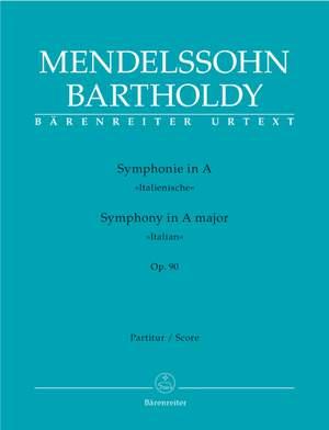 Mendelssohn, F: Symphony No.4 in A, Op.90 (Italian) (Urtext)