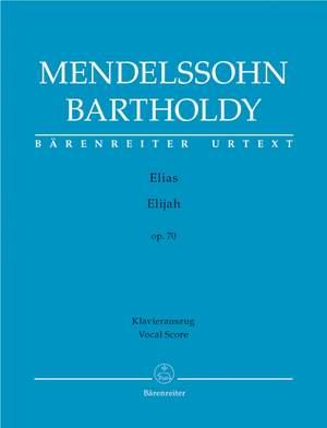 Mendelssohn, F: Elijah, Op.70 (Urtext)