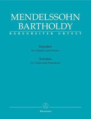 Mendelssohn, F: Sonatas for Violin and Piano (Urtext)