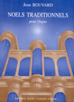 Bouvard, Jean: Noels Traditionnels (organ)