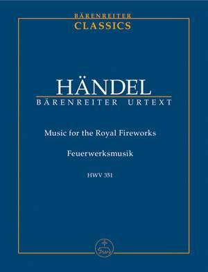 Handel, GF: Fireworks Music (HWV 351) Music for the Royal Fireworks (Urtext)