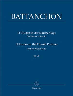Battanchon, F: Etudes (12) in the Thumb Position, Op.25