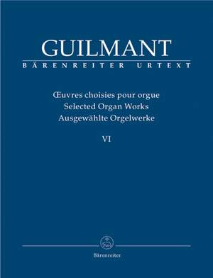 Guilmant, F: Selected Organ Works. Vol.6 Concert and Character Pieces 2 (Urtext)