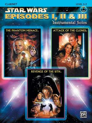 John Williams: Star Wars: Episodes I, II & III Instrumental Solos