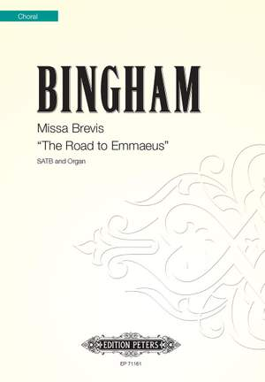 Bingham, J: Missa Brevis The Road to Emmaeus