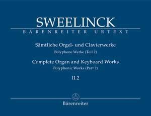 Sweelinck, J: Organ and Keyboard Works Complete, Vol.2/2 (New Edition) (Urtext) Polyphonic Works (Part 2), Fantasias, Echo Fantasias, Ricercari etc
