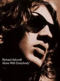 Richard Ashcroft: Alone with Everybody