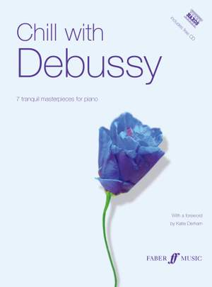 Claude Debussy: Chill with Debussy