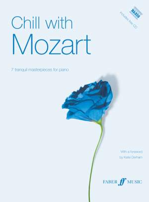 Wolfgang Amadeus Mozart: Chill with Mozart