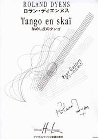 Dyens, Roland: Tango en Skai (guitar)