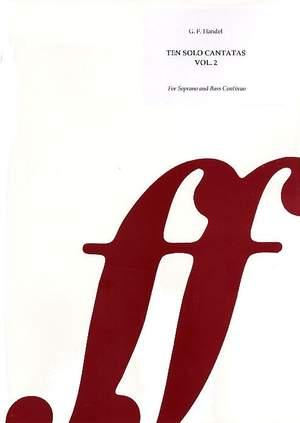 Handel, George Frideric: Ten Solo Cantatas Vol. 2 (Sop & Basso)