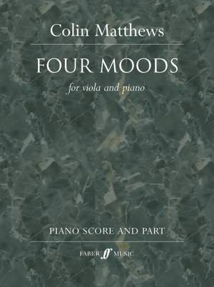 Matthews, Colin: Four Moods (viola and piano)