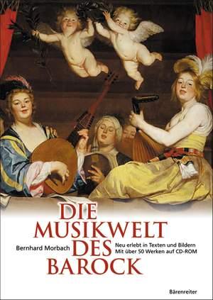 Morbach, Bernhard: Die Musikwelt des Barock